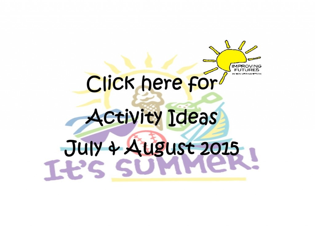 Link to July August 2015 Activites for Families