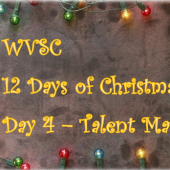WVSC 12 Days of Christmas – Day 4 – Talent Match