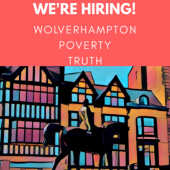 Vacancy: Wolverhampton Poverty Truth Commission Coordinator