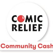 Comic Relief Community Cash Grants open to applications!