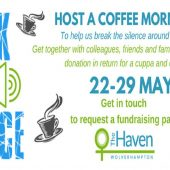The Haven – Host a coffee morning for 'Break The Silence '